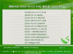 雨林木风Ghost Win10 X64位 尝鲜装机版V2017年07月(无需激活)